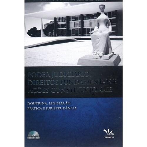 Livro - Poder Judiciário, Direito Fundamentais e Ações Constitucionais - Doutrina, Legislação, Prática e Jurisprudência