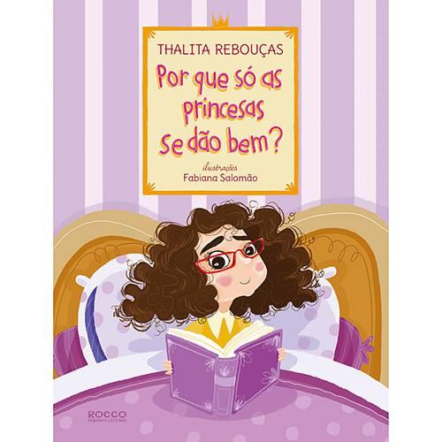 Livro - por que só as Princesas se Dão Bem?