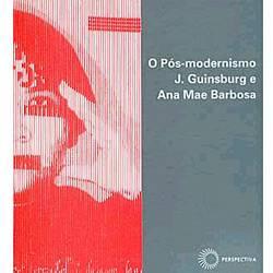 Livro - Pós-Modernismo, o