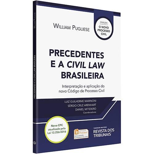 Livro - Precedentes e a Civil Law Brasileira