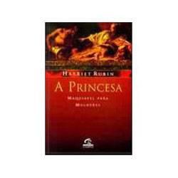 Livro - Princesa, a