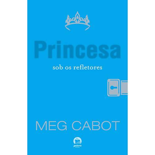 Livro - Princesa Sob os Refletores, a