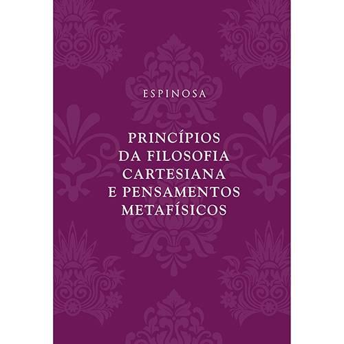 Livro - Princípios da Filosofia Cartesiana e Pensamentos Metafísicos