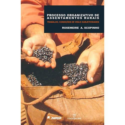 Livro - Processo Organizativo de Assentamentos Rurais: Trabalho, Condições de Vida e Subjetividades