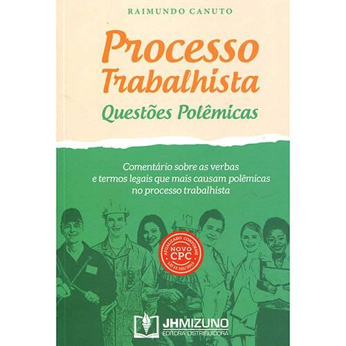 Livro - Processo Trabalhista: Questões Pole[êmicas