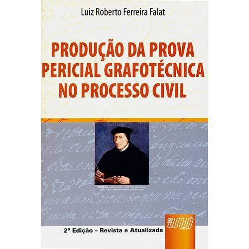 Livro - Produção da Prova Pericial Grafotécnica no Processo Civil