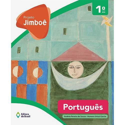 Livro - Projeto Jimboê: Português 1º Ano