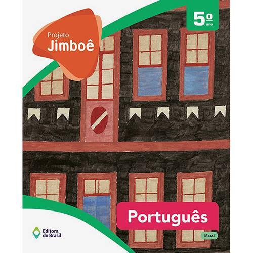 Livro - Projeto Jimboê: Português 5º Ano