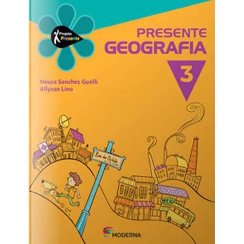 Livro - Projeto Presente: Geografia - 3º Ano
