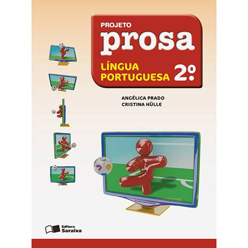 Livro - Projeto Prosa Língua Portuguesa - 2º Ano - Ensino Fundamental