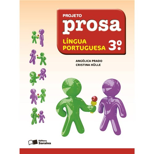 Livro - Projeto Prosa: Língua Portuguesa - 3º Ano