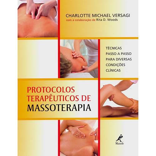 Livro - Protocolos Terapêuticos de Massoterapia: Técnicas Passo a Passo para Diversas Condições Clínicas
