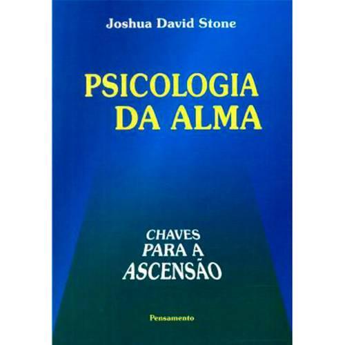 Livro - Psicologia da Alma: Chaves para a Ascensão