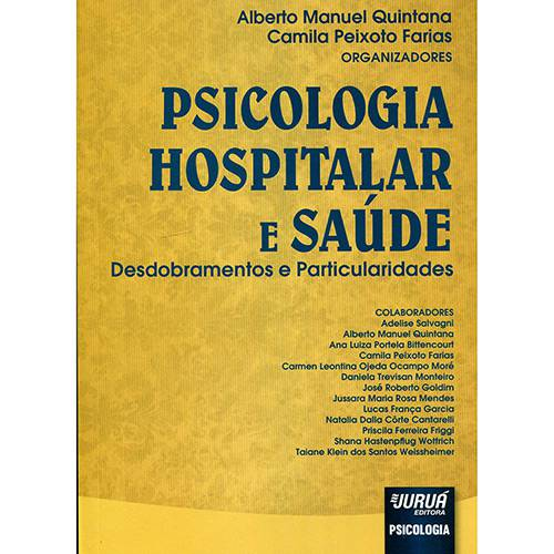 Livro - Psicologia Hospitalar e Saúde : Desdobramentos e Particularidades