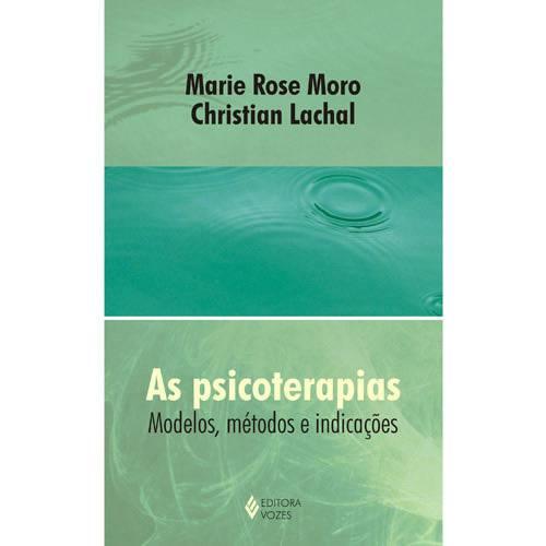 Livro - Psicoterapias - Modelos, Métodos e Indicações, as