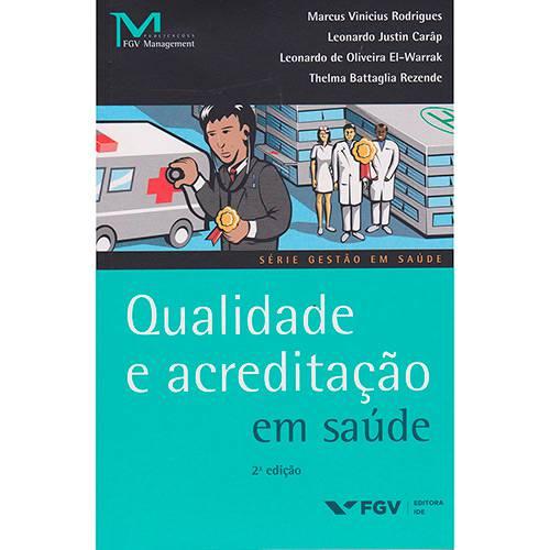 Livro - Qualidade e Acreditacao em Saúde