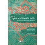 Livro - Quase Noventa Anos: Homenagem a Ranulfo de Melo Freire