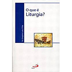 Livro : que é Liturgia?, o