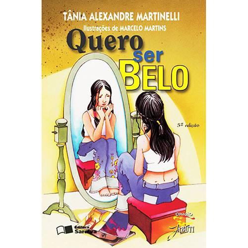 Livro - Quero Ser Belo