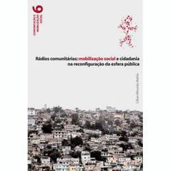 Livro - Rádios Comunitárias - Mobilização Social e Cidadania na Reconfiguração da Esfera Pública