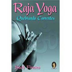 Livro - Raja Yoga - Quebrando Correntes
