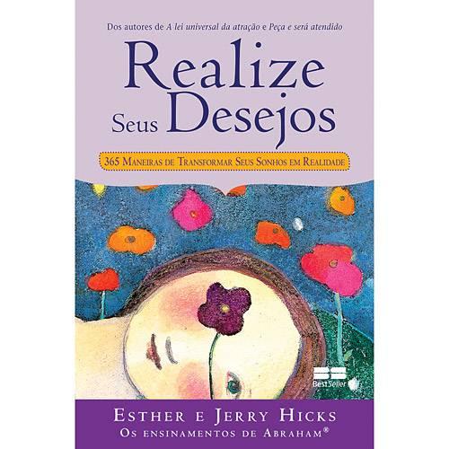 Livro - Realize Seus Desejos - 365 Maneiras de Tranformar Seus Sonhos em Realidade