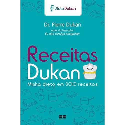 Livro - Receitas Dukan: Minha Dieta em 300 Receitas