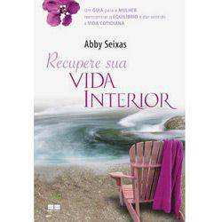 Livro - Recupere Sua Vida Interior