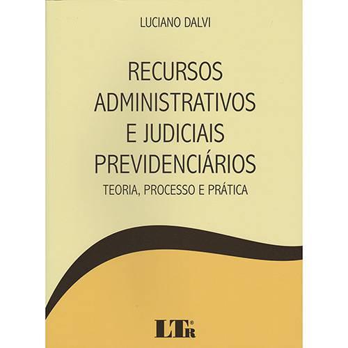 Livro - Recursos Administrativos e Judiciais Previdenciários