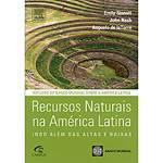 Livro - Recursos Naturais na América Latina - Indo Além das Altas e Baixas