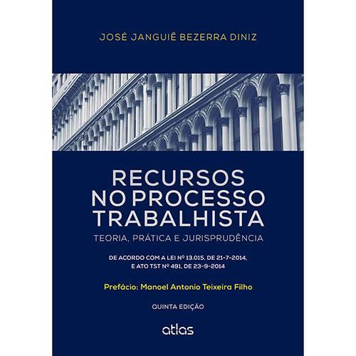 Livro - Recursos no Processo Trabalhista: Teoria, Prática e Jurisprudência