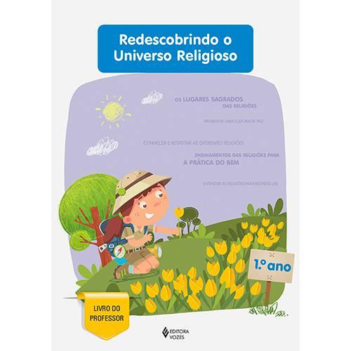 Livro - Redescobrindo o Universo Religioso - 1° Ano
