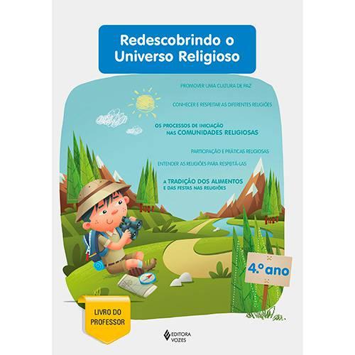 Livro - Redescobrindo o Universo Religioso - 4° Ano