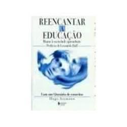 Livro - Reencantar a Educaçao