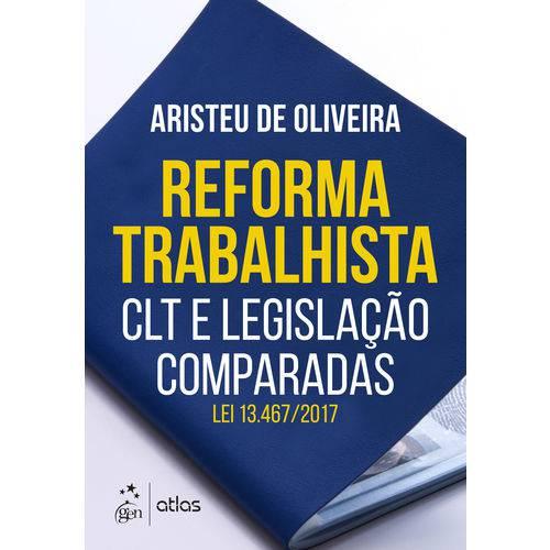Livro - Reforma Trabalhista - Clt e Legislações Comparadas - Oliveira
