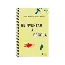 Livro - Reinventar a Escola