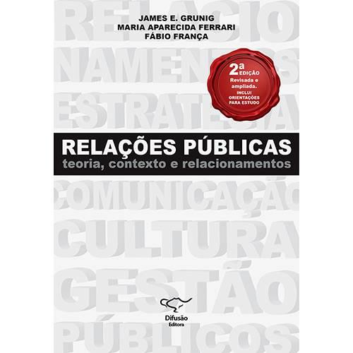 Livro - Relações Públicas: Teoria, Contexto e Relacionamentos
