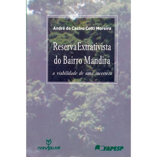 Livro - Reserva Extrativista do Bairro Mandira: a Viabilidade de uma Incerteza