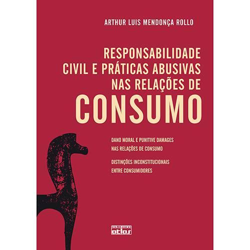 Livro - Responsabilidade Civil e Práticas Abusivas Nas Relações