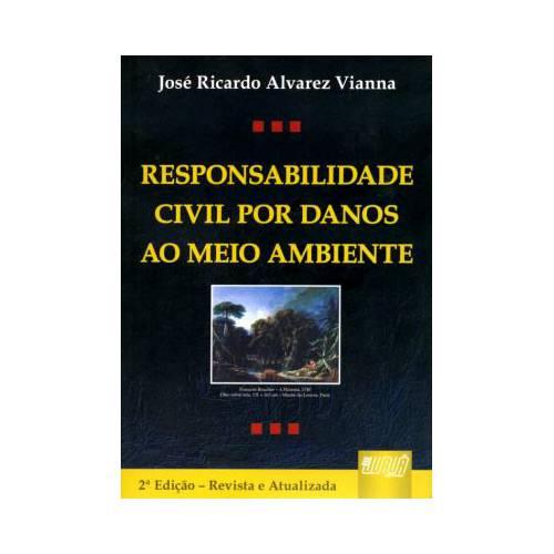 Livro - Responsabilidade Civil por Danos ao Meio Ambiente