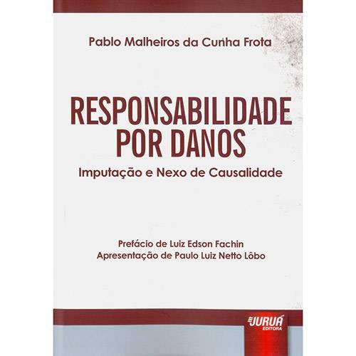 Livro - Responsabilidade por Danos: Imputação e Nexo de Causalidade
