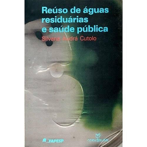 Livro - Reúso de Águas Residuárias e Saúde Pública