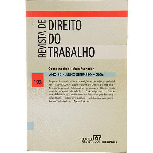 Livro - Revista de Direito do Trabalho Nº 123: Ano 32 - Julho/Setembro - 2006