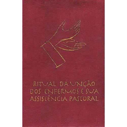 Livro - Ritual da Unção dos Enfermos e Sua Assistência Pastoral