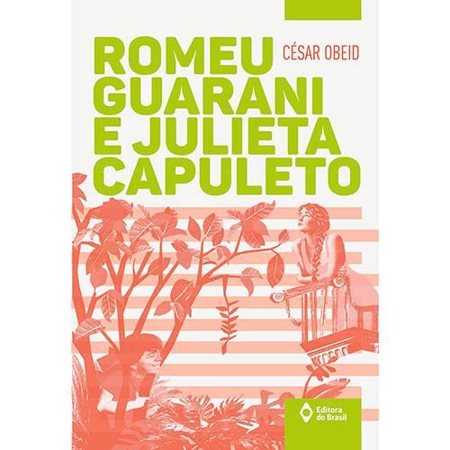 Livro - Romeu Guarani e Julieta Capuleto