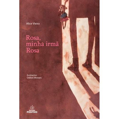 Livro - Rosa, Minha Irmã Rosa
