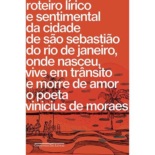 Livro - Roteiro Lírico e Sentimental da Cidade de São Sebastião do Rio de Janeiro...