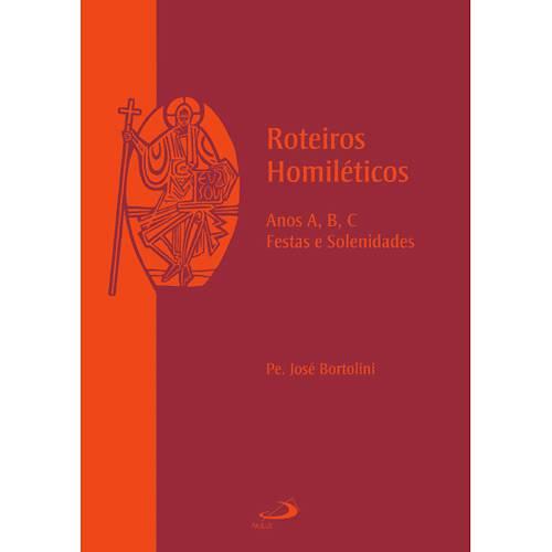 Livro - Roteiros Homiléticos - Anos A, B, C - Festas e Solenidades