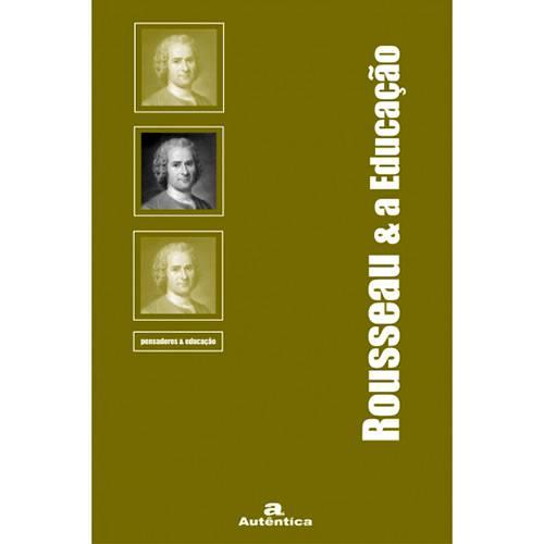 Livro - Rousseau & a Educação