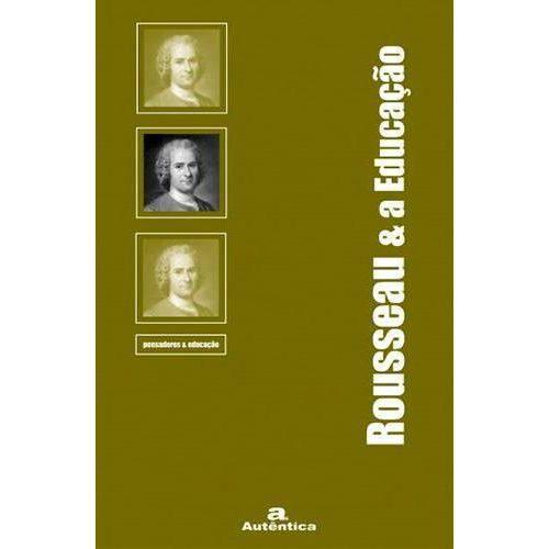 Livro ROUSSEAU e a EDUCAÇÃO